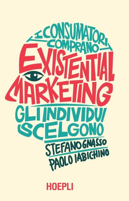 IabichinoGnasso-Existential-Marketing